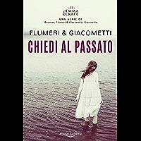 Chiedi al passato (Emma & Kate Vol. 2) (Italian Edition)