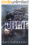 Directive: An Impossible Rescue (The Melanie Kato Adventure Series Book 9)