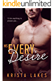 His Every Desire: A Billionaire Seduction