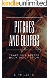Pitches and Blurbs: Crafting a better book description