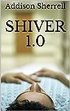 Shiver 1.0