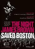 The Night That James Brown Saved Boston [2008] [DVD]