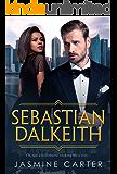 Sebastian Dalkeith: BWWM Romance (A Search For Marriage Trilogy  Book 1)