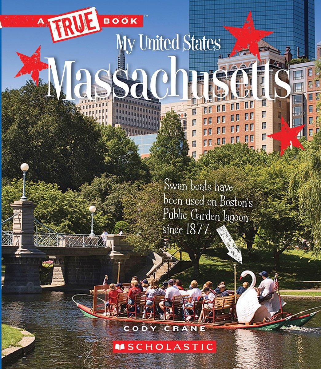 Massachusetts (A True Book: My United States)