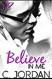 Believe in Me (Unbelievable Book 2)