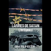 Les Larmes de Satan: L'Intégrale (Romans historiques)