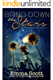 Bring Down the Stars (Beautiful Hearts Duet Book 1)