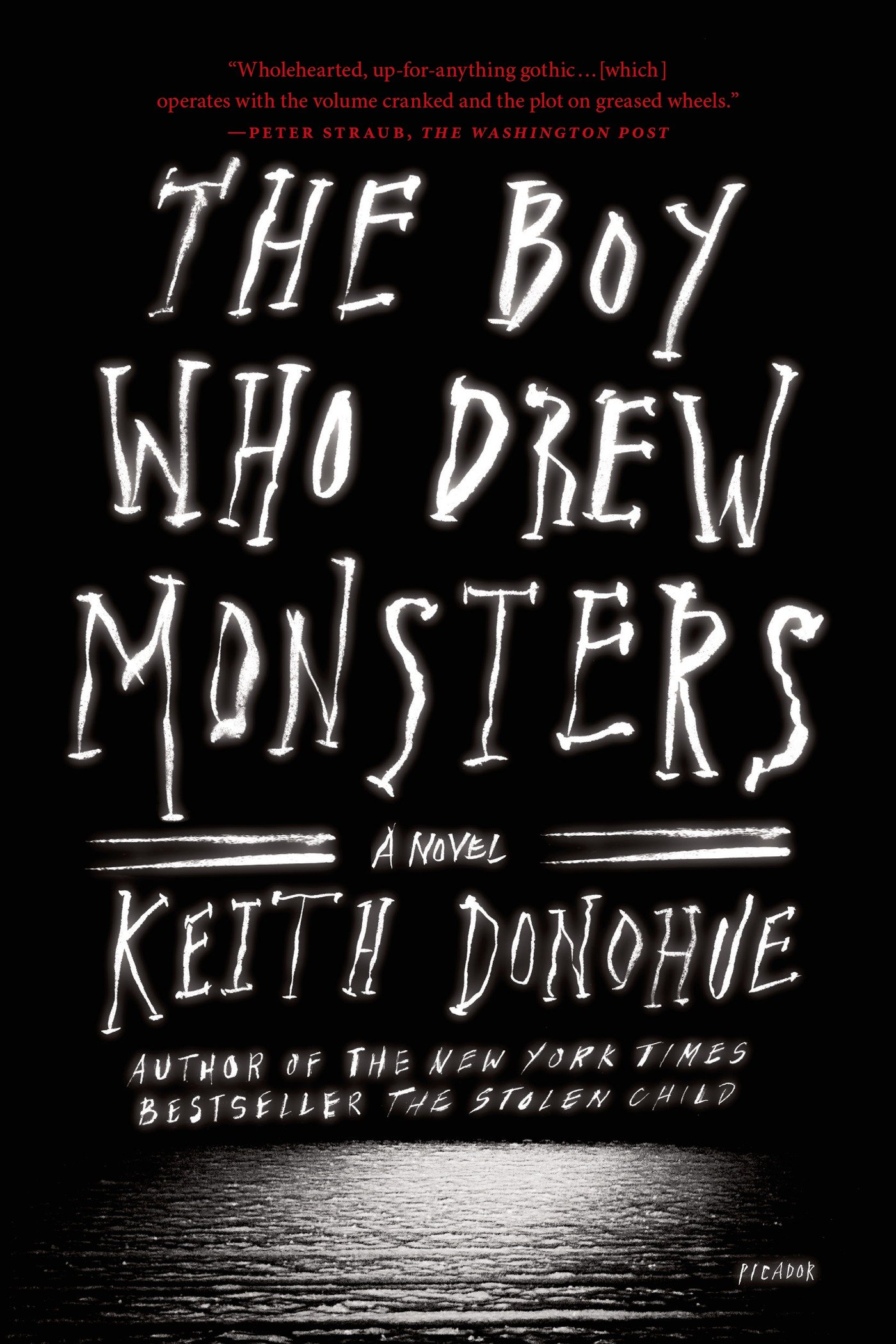The Boy Who Drew Monsters: A Novel: Keith Donohue