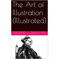 The Art of Illustration (Illustrated)