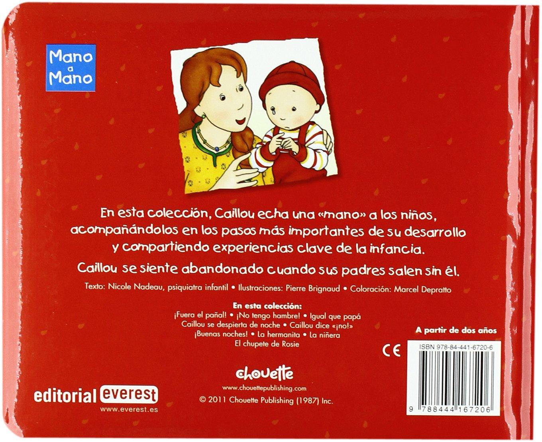CAILLOU-NIÑERA, LA-MANO(9788444167206): EVEREST: 9788444167206 ...