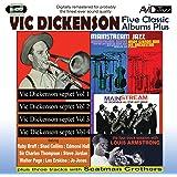 Five Classic Albums Plus (Vic Dickenson Septet #1 / #2 / #3 / #4 / Mainstream Jazz)