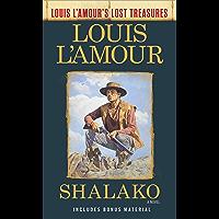 Shalako (Louis L'Amour's Lost Treasures): A Novel (English Edition)