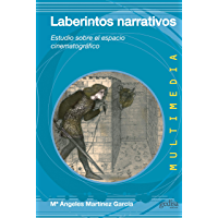 Laberintos narrativos: Estudio sobre el espacio cinematográfico (Multimedia nº 41)