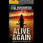 Alive Again: A Zombie Apocalypse in a Dystopian World