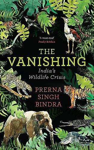 The Vanishing: India�s Wildlife Crisis