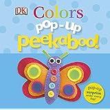 Pop-Up Peekaboo! Colors: Pop-Up Surprise Under Every Flap!