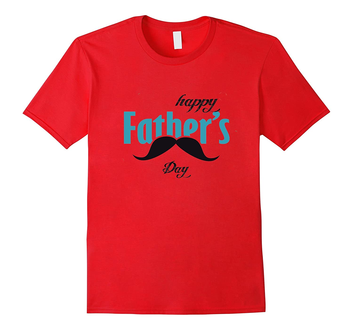 Happy Fathers Day T-Shirt Celebrates Truly Great Dads-TH