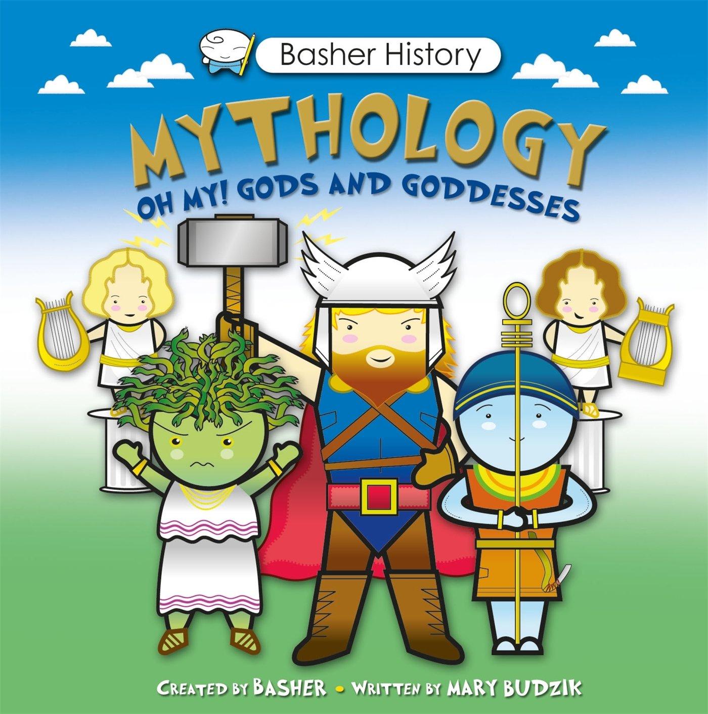 Basher history mythology oh my gods and goddesses simon basher gods and goddesses simon basher mary budzik 0884736373528 amazon books gamestrikefo Gallery