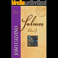 Salmos - Vol. 3 (Comentários Bíblicos João Calvino)
