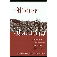 From Ulster to Carolina: The Migration of the Scotch-Irish to Southwestern North Carolina