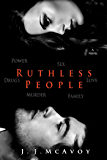 Ruthless People (Ruthless People series Book 1)