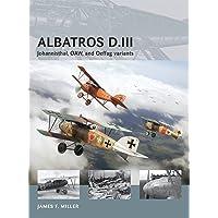 Albatros D.III: Johannisthal, OAW, and Oeffag variants (Air Vanguard, Band 13)