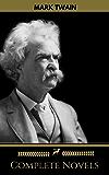 Mark Twain: The Complete Novels (Golden Deer Classics) (English Edition)