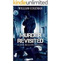 Murder Revisited: A Jack Mallory Mystery Book 1 (Jack Mallory Mysteries)