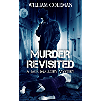 Murder Revisited: A Jack Mallory Mystery Book 1 (Jack Mallory Mysteries) (English Edition)