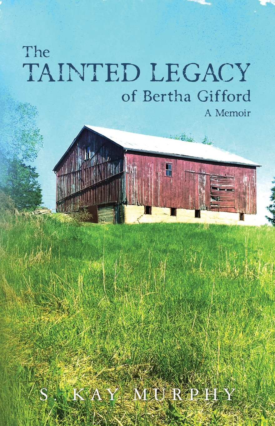 The Tainted Legacy of Bertha Gifford: A Memoir pdf epub