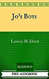 Jo's Boys: The Original Classics - Illustrated