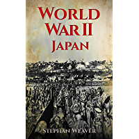World War 2 Japan: (Pearl Harbour - Pacific Theater - Iwo Jima - Battle for the Solomon Islands - Okinawa - Nagasaki - Atomic Bomb) (English Edition)
