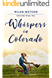 Whispers in Colorado (Colorado Crazy Book 2)