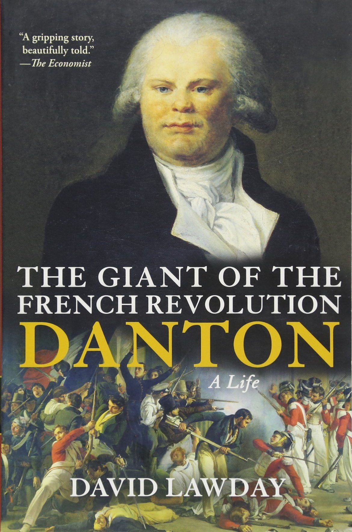 Download The Giant of the French Revolution: Danton, A Life pdf epub