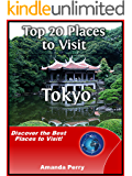Top 20 Places to Visit in Tokyo, Japan Travel Guide