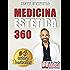 Medicina Estetica 360: Come Mantenere e Preservare La Tua Bellezza Con I Segreti Della Medicina Estetica Moderna