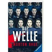 Die Welle: Bericht über einen Unterrichtsversuch, der zu weit ging (Ravensburger Taschenbücher)