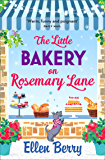 The Little Bakery on Rosemary Lane: The best feel-good romance to curl up with in 2017
