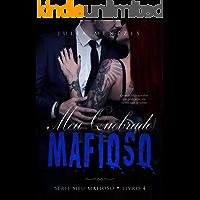Meu Quebrado Mafioso (Meu Mafioso Livro 4)