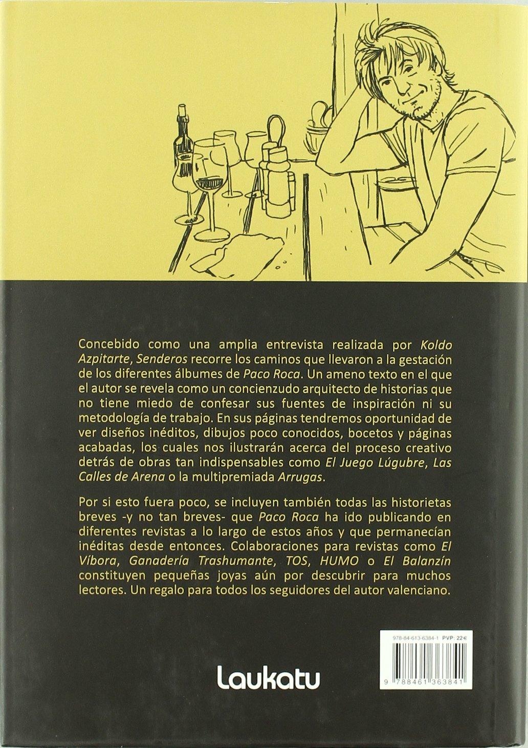 Senderos - una retrospectiva de la obra de paco roca: Amazon.es: Koldo Azpitarte: Libros