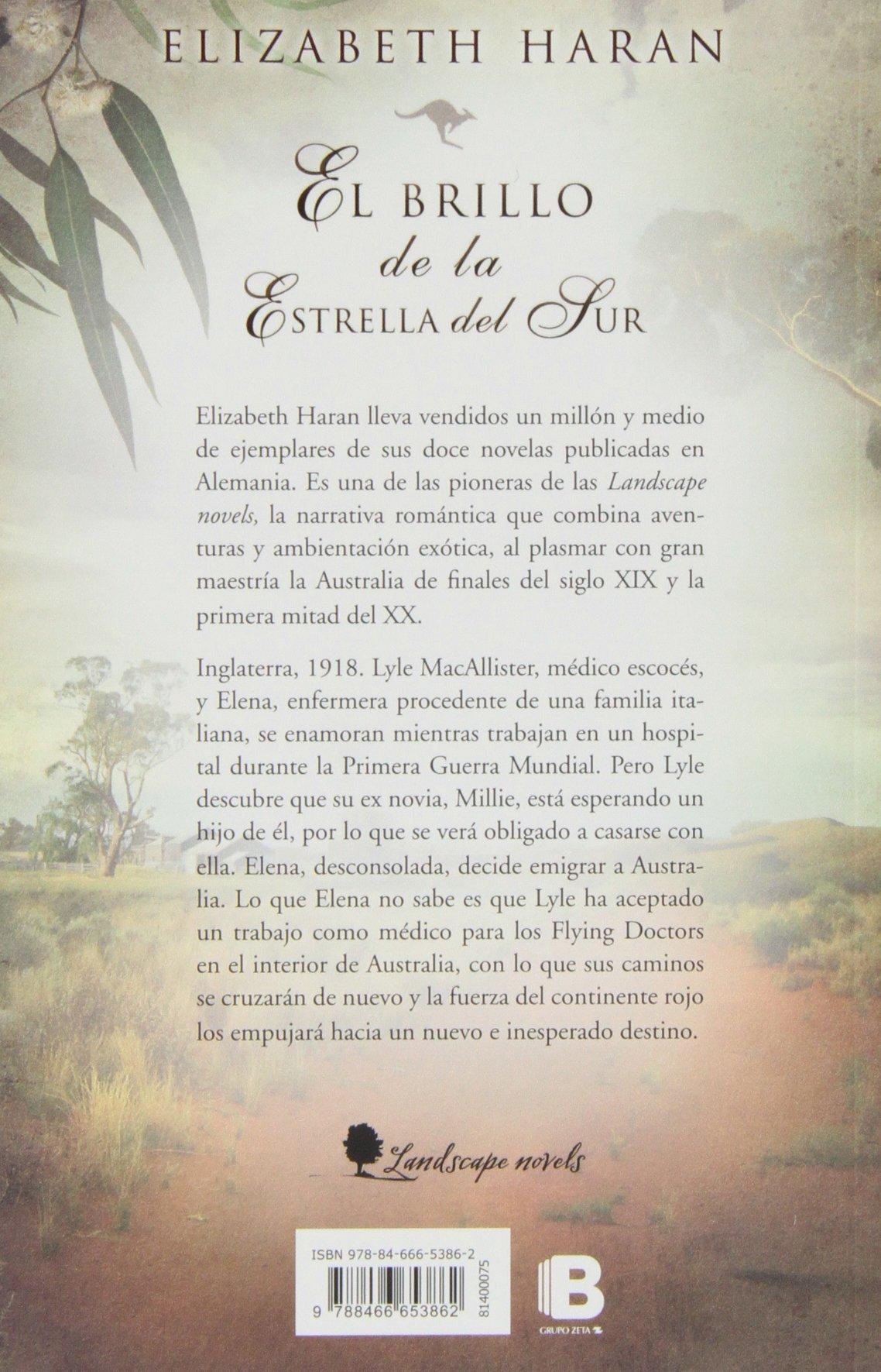 El brillo de la estrella del sur (GRANDES NOVELAS): Amazon.es: Elizabeth Haran: Libros en idiomas extranjeros
