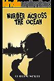 Murder Across The Ocean