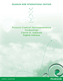 Process Control Instrumentation Technology: Pearson New International Edition