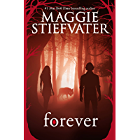 Forever (Shiver, Book 3) (The Wolves of Mercy Falls) (English Edition)