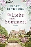 Die Liebe eines Sommers: Roman