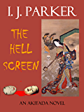 The Hell Screen (Akitada Mysteries Book 5) (English Edition)