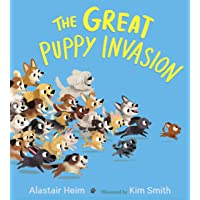 Great Puppy Invasion (Padded Board Book)