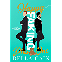 Happy Faking Plus One (Faking It Book 1) (English Edition)