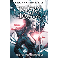 Rivers of London Vol. 8: The Fey & The Furious book cover