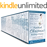 PureRead Christmas Stocking of Stories - Bumper Box Set of Christmas Romance: 25 Clean Christian Romance Stories